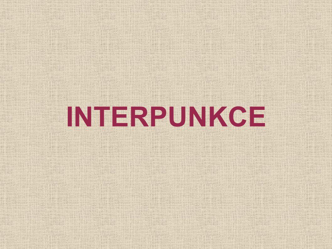 ÚKOLY 1.Která věta nepatří k ostatním, protože má jiný důvod použití interpunkce.