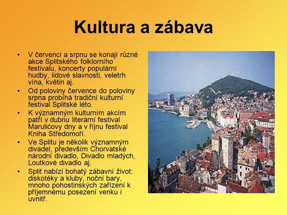 Kultura a zábava V červenci a srpnu se konají různé akce Splitského folklorního festivalu, koncerty populární hudby, lidové slavnosti, veletrh vína, k