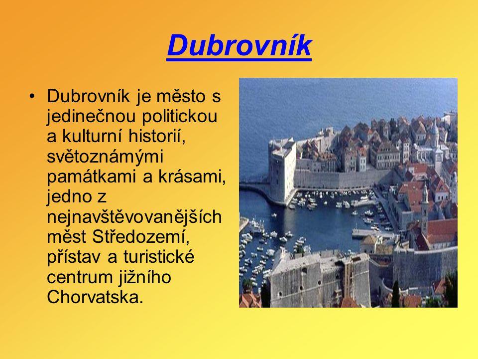 Dubrovník Dubrovník je město s jedinečnou politickou a kulturní historií, světoznámými památkami a krásami, jedno z nejnavštěvovanějších měst Středoze