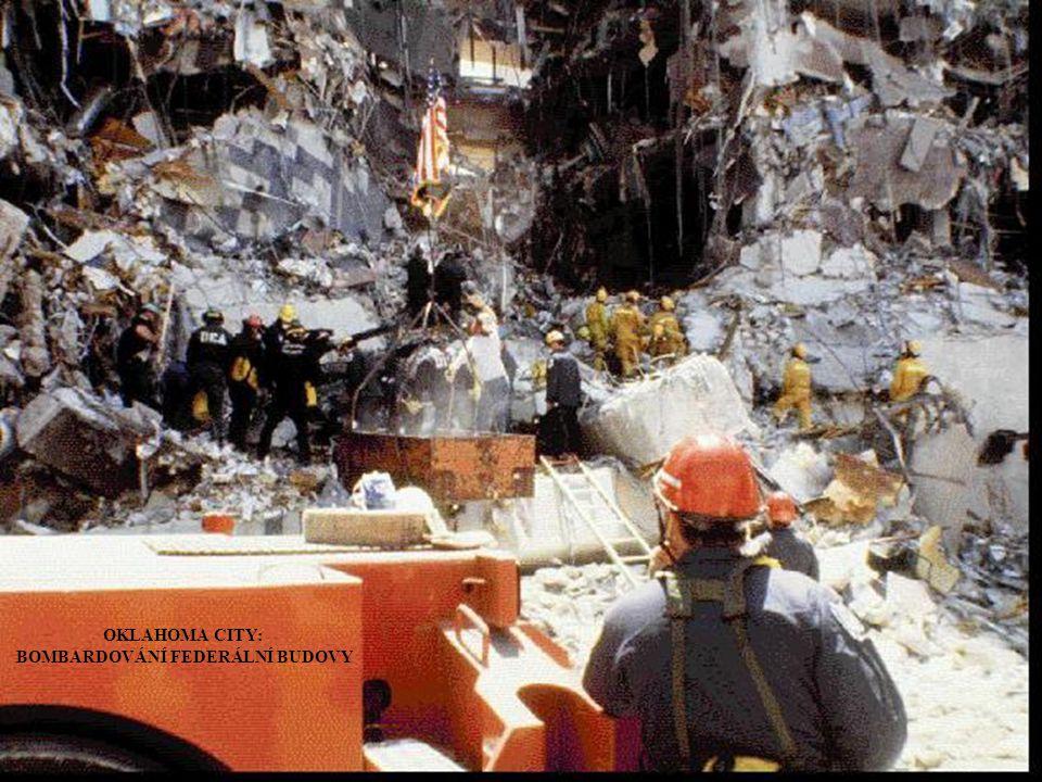 OKLAHOMA CITY: BOMBARDOVÁNÍ FEDERÁLNÍ BUDOVY