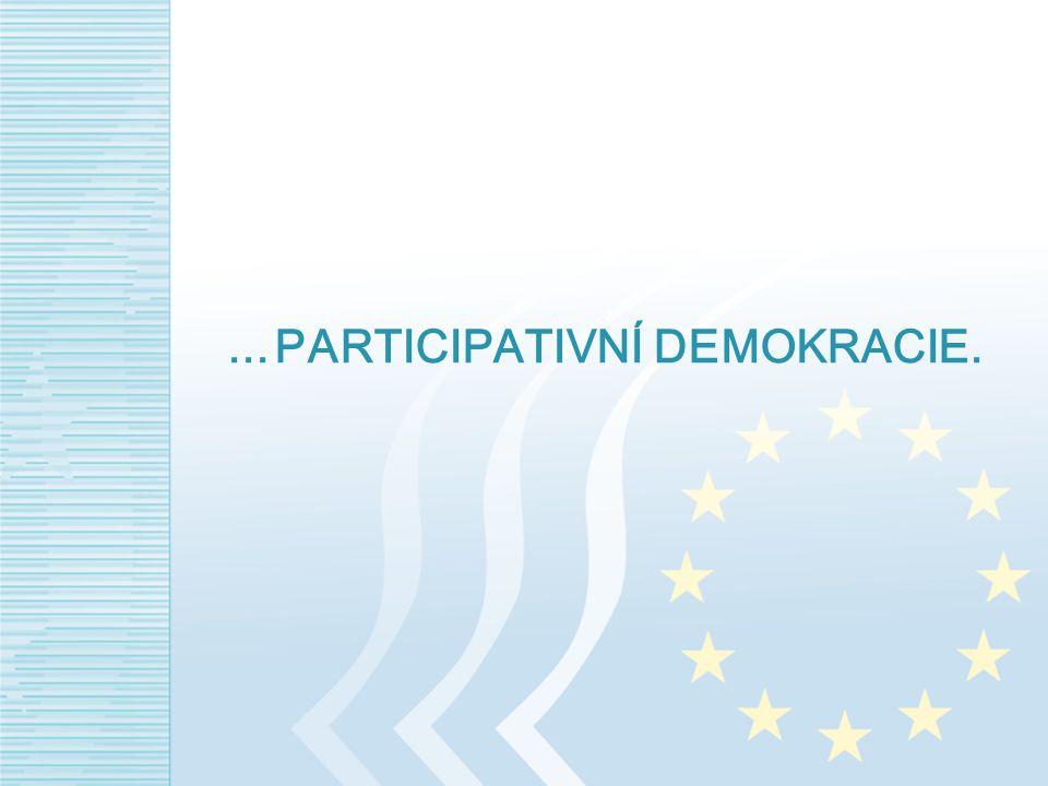 ... PARTICIPATIVNÍ DEMOKRACIE.