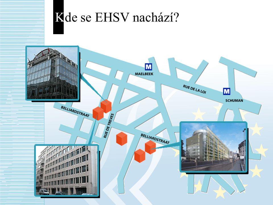 Kde se EHSV nachází?