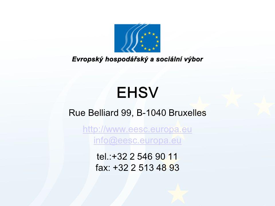 EHSV Rue Belliard 99, B-1040 Bruxelles http://www.eesc.europa.eu info@eesc.europa.eu tel.:+32 2 546 90 11 fax: +32 2 513 48 93