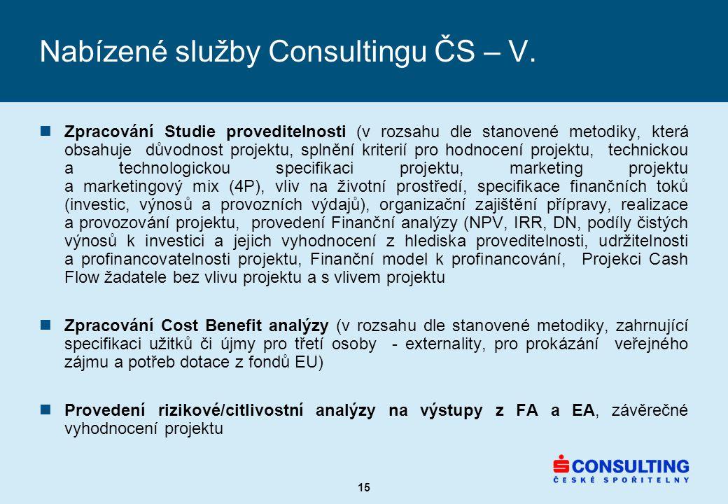 15 Nabízené služby Consultingu ČS – V.
