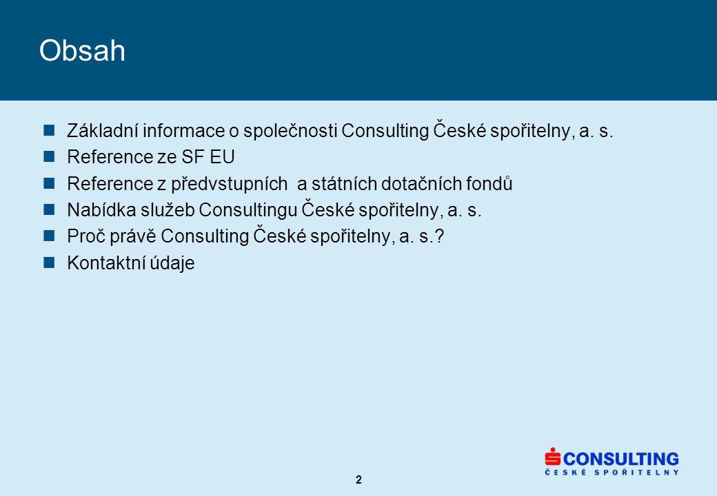 2 nZákladní informace o společnosti Consulting České spořitelny, a.