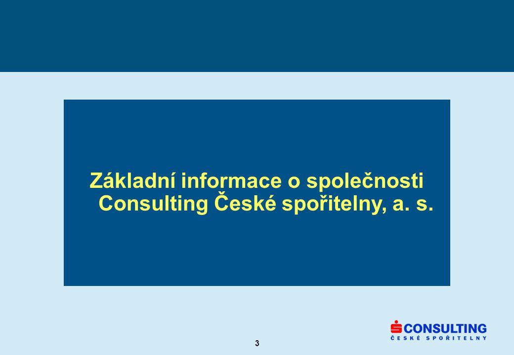3 Základní informace o společnosti Consulting České spořitelny, a. s.