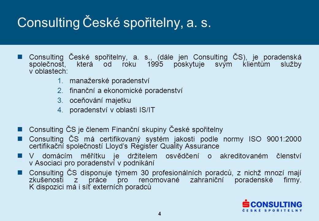 4 Consulting České spořitelny, a. s. nConsulting České spořitelny, a.