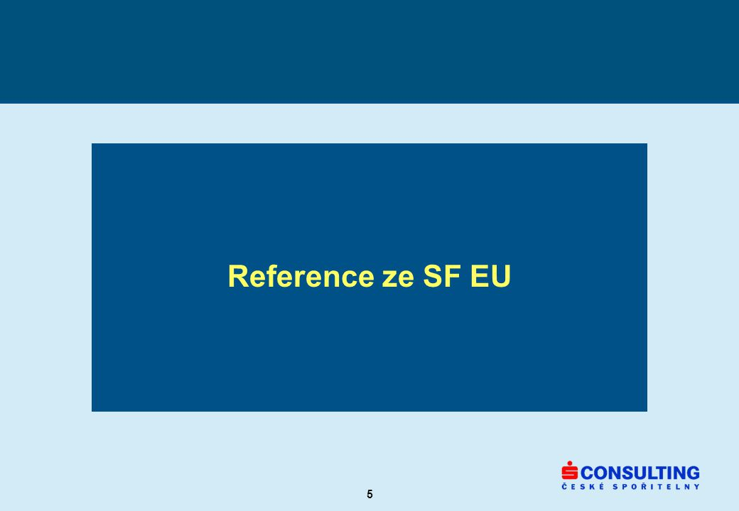 5 Reference ze SF EU