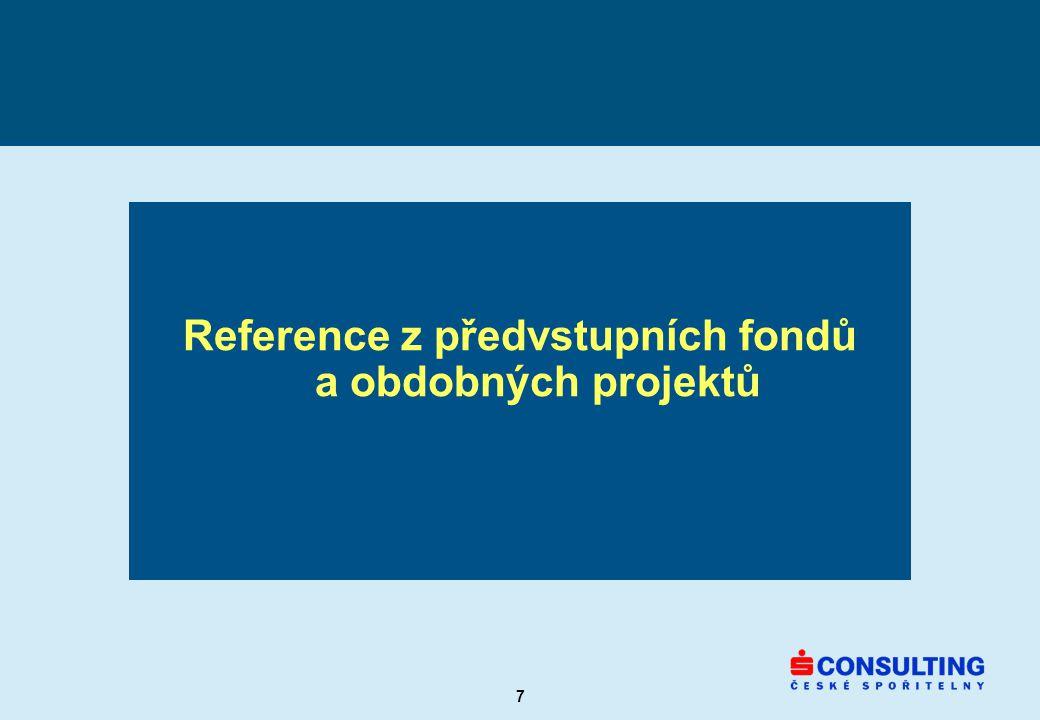 7 Reference z předvstupních fondů a obdobných projektů