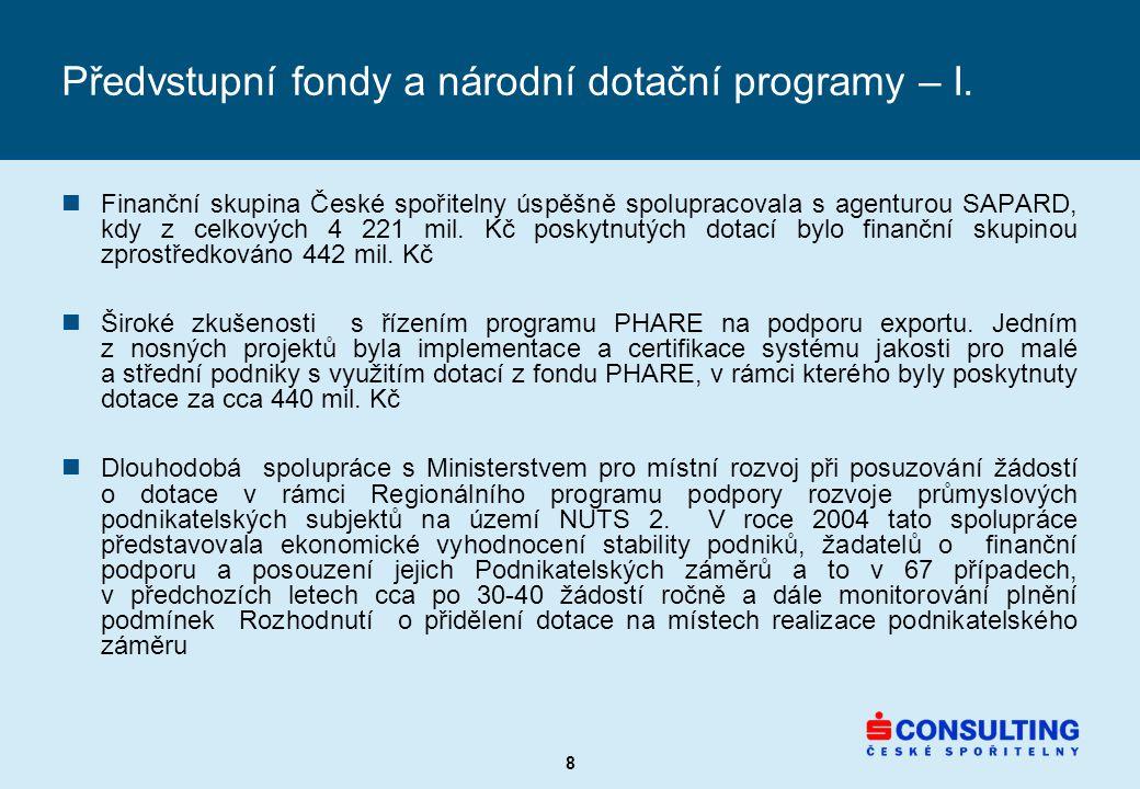 8 Předvstupní fondy a národní dotační programy – I.