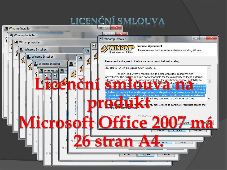 Licenční smlouva na produkt Microsoft Office 2007 má 26 stran A4.