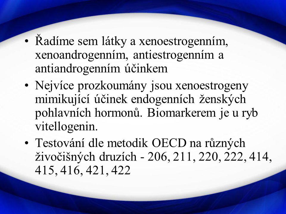 Řadíme sem látky a xenoestrogenním, xenoandrogenním, antiestrogenním a antiandrogenním účinkem Nejvíce prozkoumány jsou xenoestrogeny mimikující účinek endogenních ženských pohlavních hormonů.