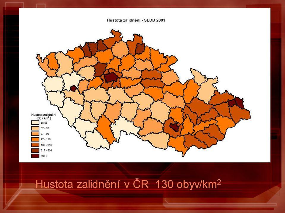 Hustota zalidnění v ČR 130 obyv/km 2