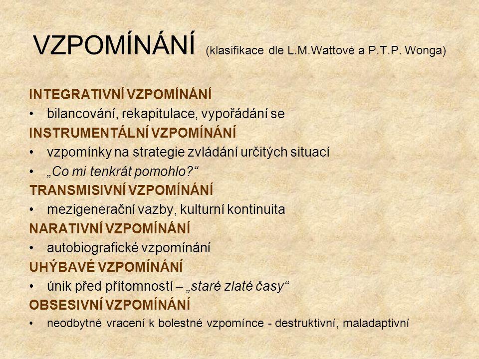 VZPOMÍNÁNÍ (klasifikace dle L.M.Wattové a P.T.P.