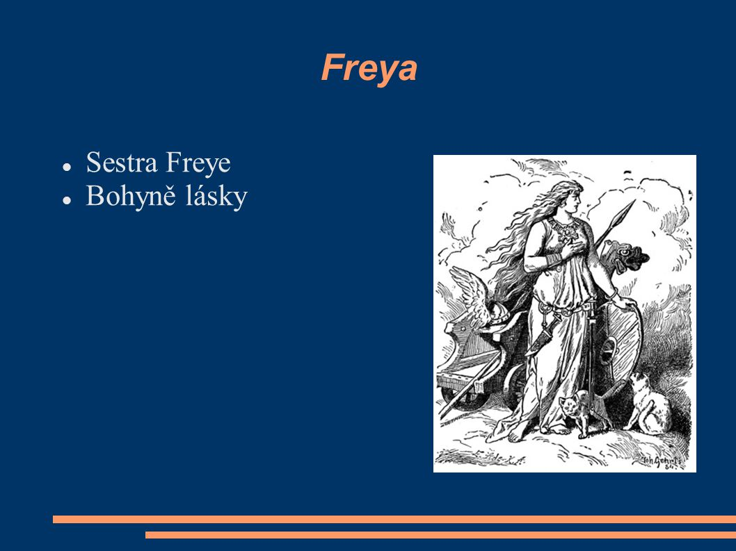 Freya Sestra Freye Bohyně lásky