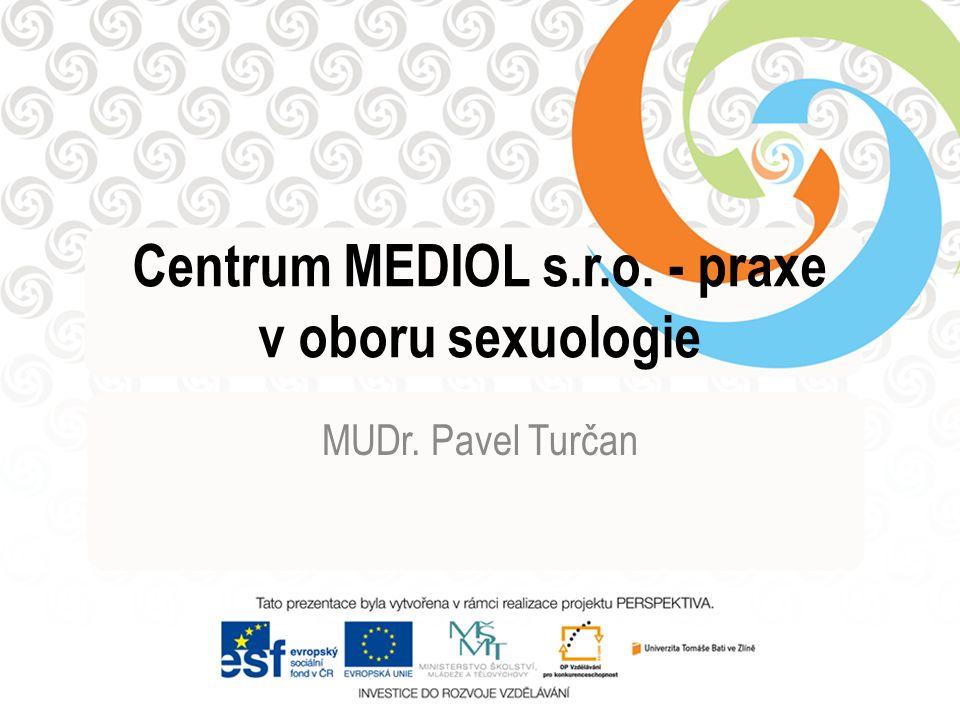 Centrum MEDIOL s.r.o. - praxe v oboru sexuologie MUDr. Pavel Turčan
