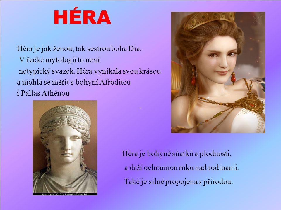 HÉRA Héra je jak ženou, tak sestrou boha Dia.V řecké mytologii to není netypický svazek.