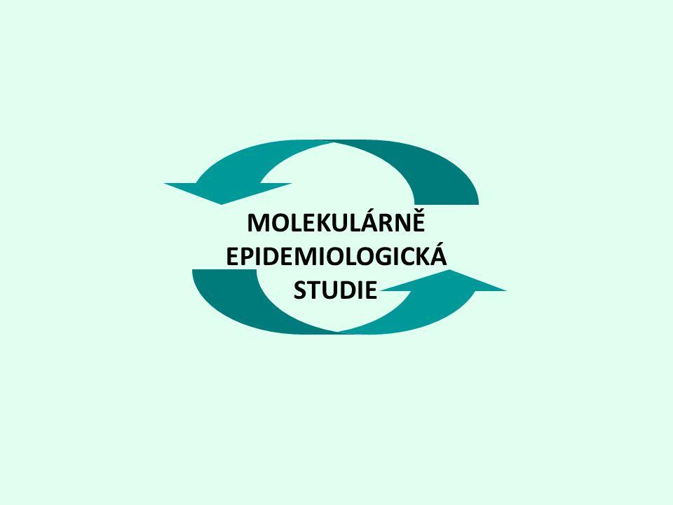 MOLEKULÁRNĚ EPIDEMIOLOGICKÁ STUDIE