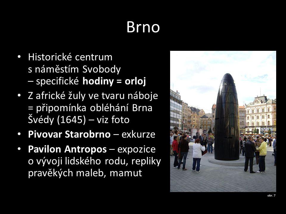 Brno Historické centrum s náměstím Svobody – specifické hodiny = orloj Z africké žuly ve tvaru náboje = připomínka obléhání Brna Švédy (1645) – viz fo