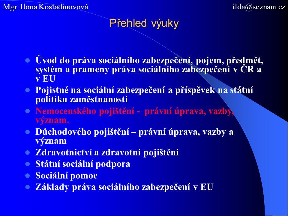 Prameny práva nemocenského pojištění ÚZ, Sociální pojištění a Nemocenské pojištění 2009 Zákon č.