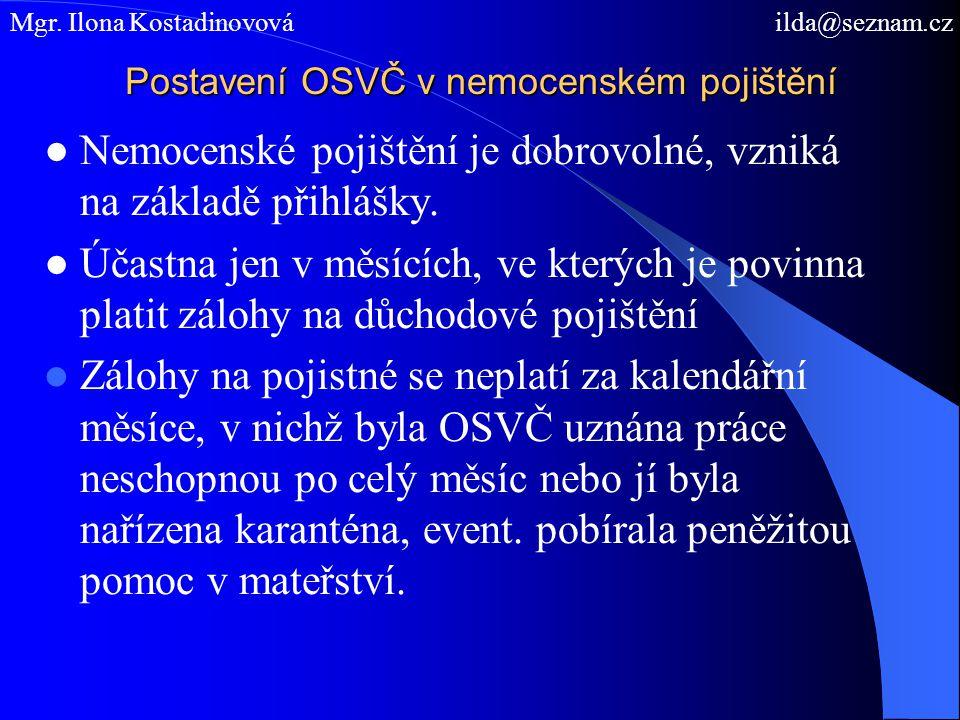 Výkon několika činností z pohledu nemocenského pojištění, § 4 zákona č.