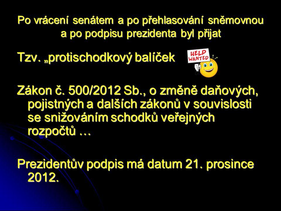 DAŇOVÁ SPRÁVA stav do 31.12. 2012 Soustava platná do 31.