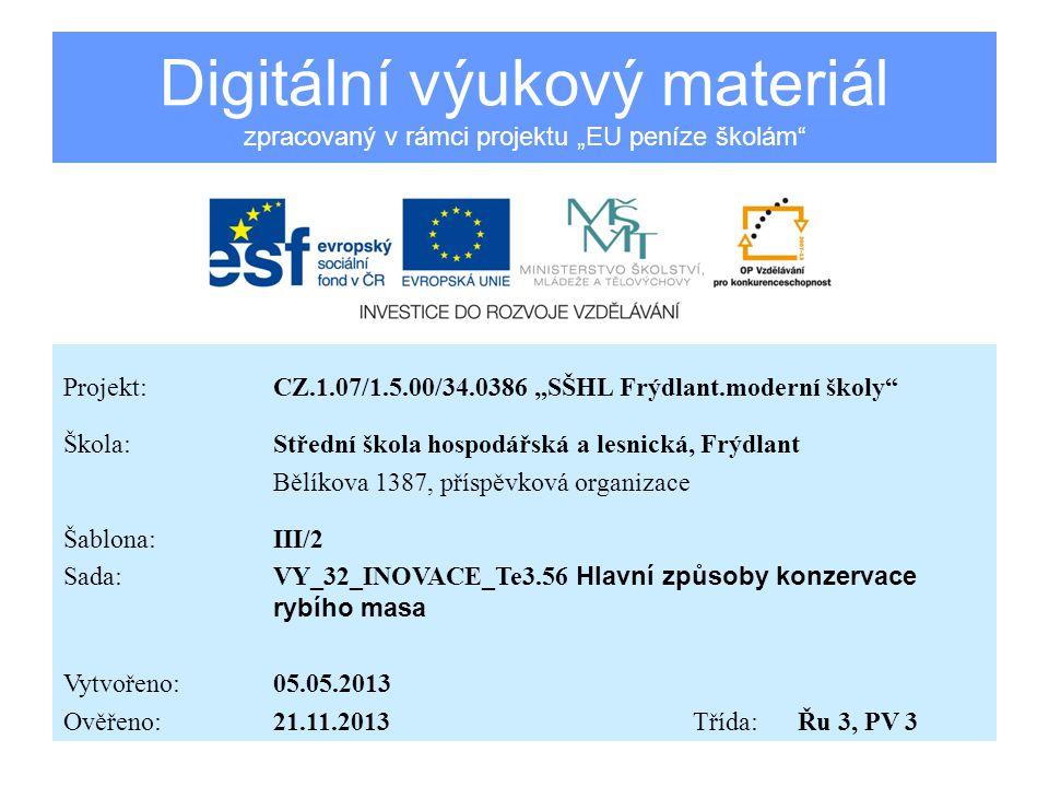 RYBY Vzdělávací oblast:Zpracování masa Předmět:Technologie Ročník:3.