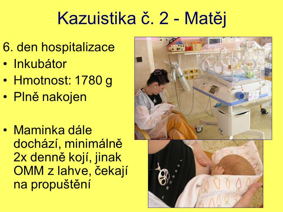 Kazuistika č.2 - Matěj 6.