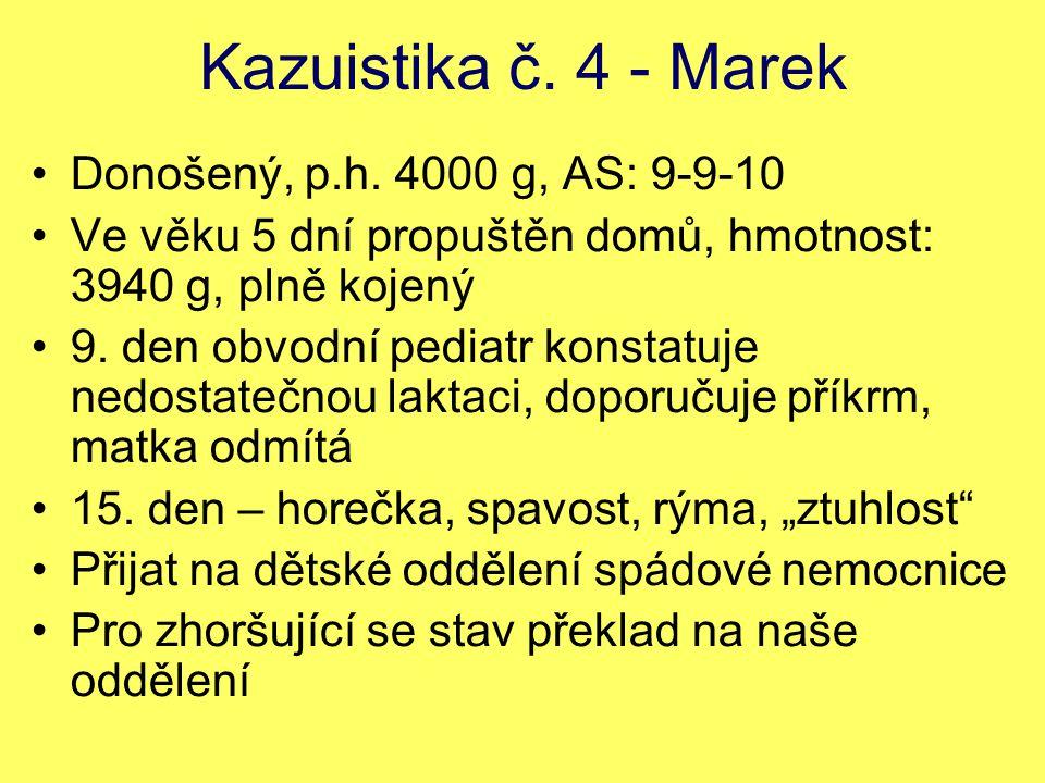 Kazuistika č.4 - Marek Donošený, p.h.