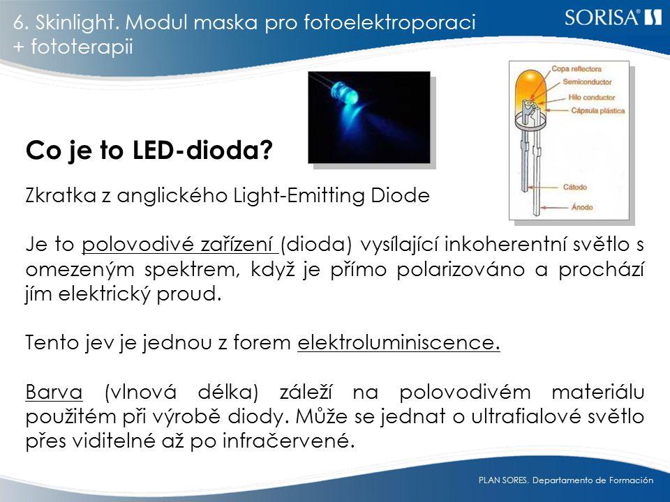 PLAN SORES.Departamento de Formación Co je to LED-dioda.