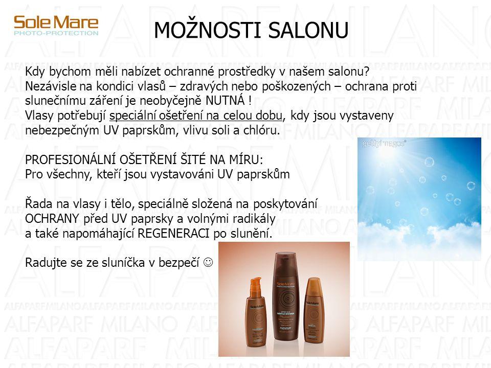 MOŽNOSTI SALONU Kdy bychom měli nabízet ochranné prostředky v našem salonu? Nezávisle na kondici vlasů – zdravých nebo poškozených – ochrana proti slu