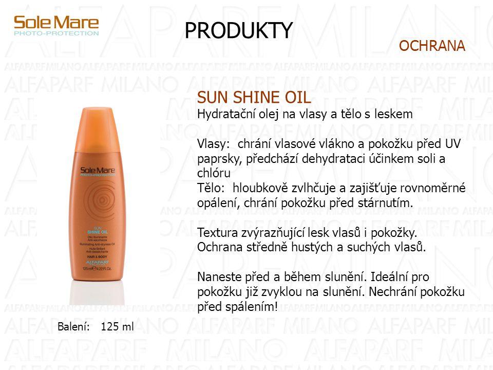 PRODUKTY SUN SHINE OIL Hydratační olej na vlasy a tělo s leskem Vlasy: chrání vlasové vlákno a pokožku před UV paprsky, předchází dehydrataci účinkem soli a chlóru Tělo: hloubkově zvlhčuje a zajišťuje rovnoměrné opálení, chrání pokožku před stárnutím.