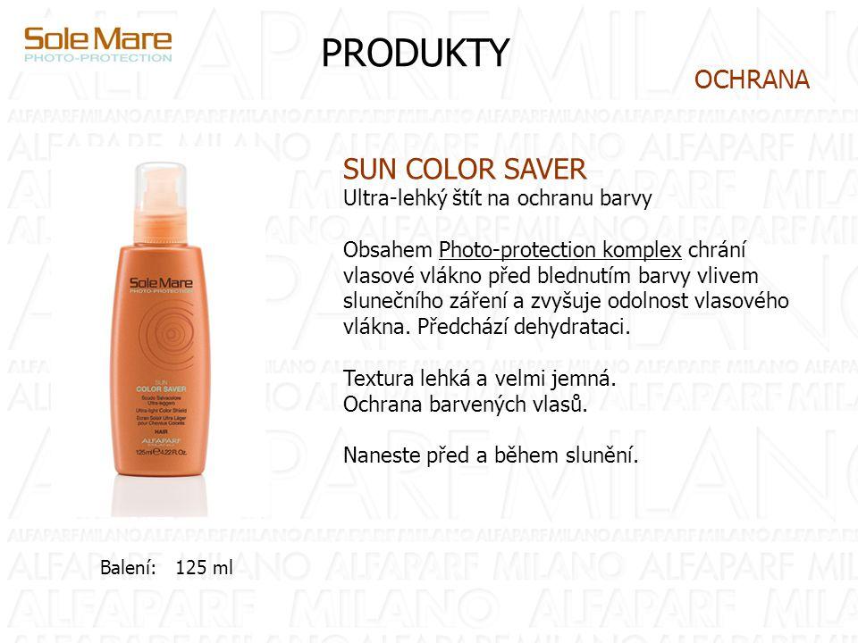 PRODUKTY SUN COLOR SAVER Ultra-lehký štít na ochranu barvy Obsahem Photo-protection komplex chrání vlasové vlákno před blednutím barvy vlivem slunečního záření a zvyšuje odolnost vlasového vlákna.