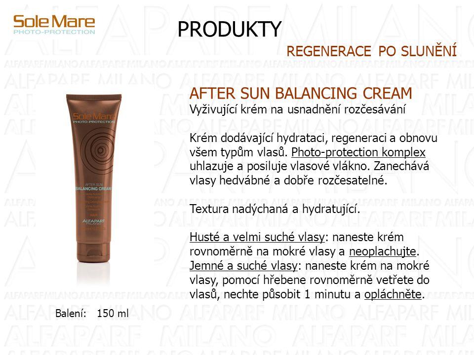 PRODUKTY AFTER SUN BALANCING CREAM Vyživující krém na usnadnění rozčesávání Krém dodávající hydrataci, regeneraci a obnovu všem typům vlasů.