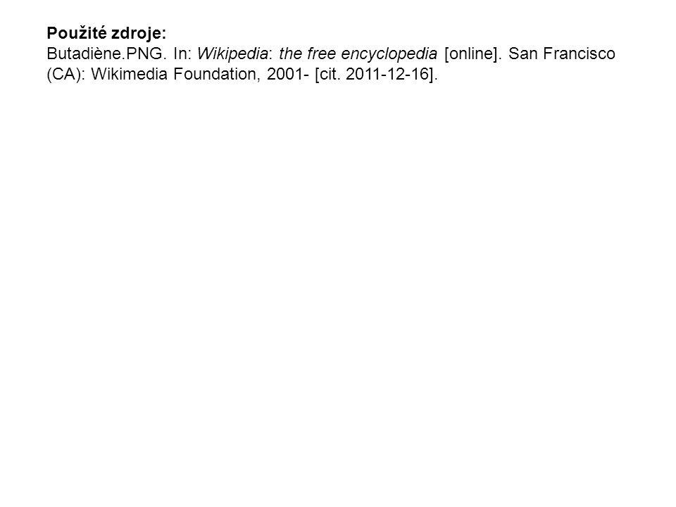 Použité zdroje: Butadiène.PNG. In: Wikipedia: the free encyclopedia [online]. San Francisco (CA): Wikimedia Foundation, 2001- [cit. 2011-12-16].