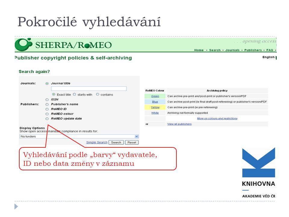 """Pokročilé vyhledávání Vyhledávání podle """"barvy"""" vydavatele, ID nebo data změny v záznamu"""