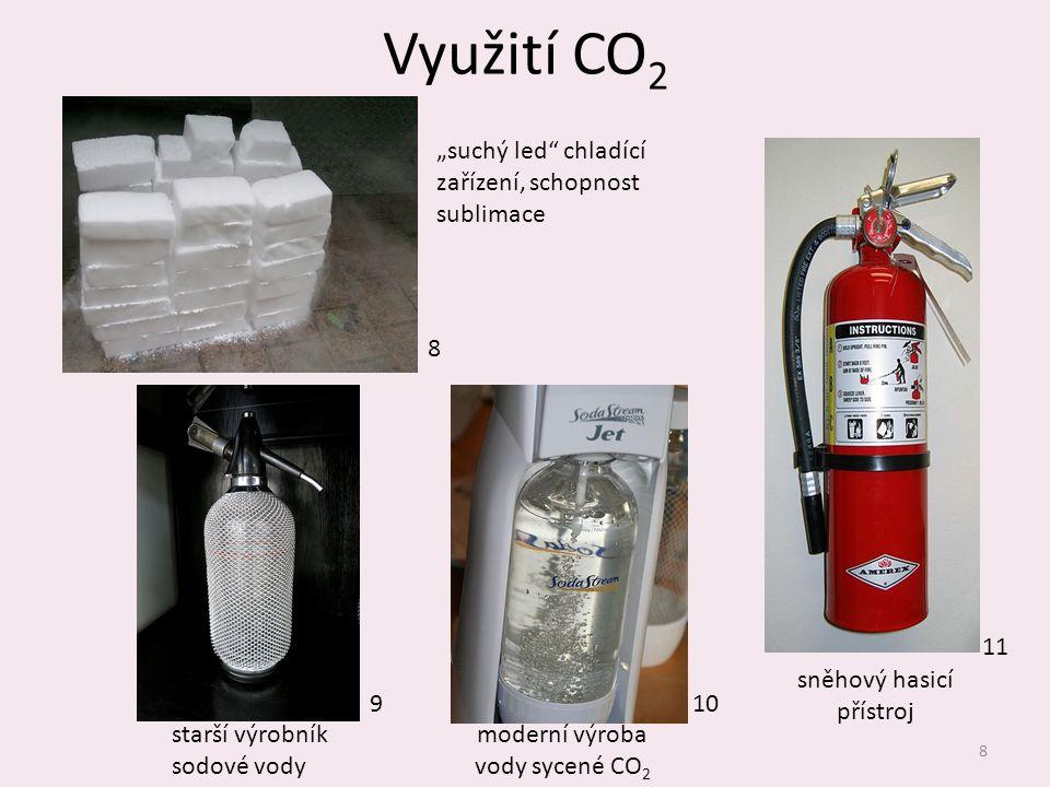 """Využití CO 2 8 sněhový hasicí přístroj """"suchý led"""" chladící zařízení, schopnost sublimace starší výrobník sodové vody moderní výroba vody sycené CO 2"""