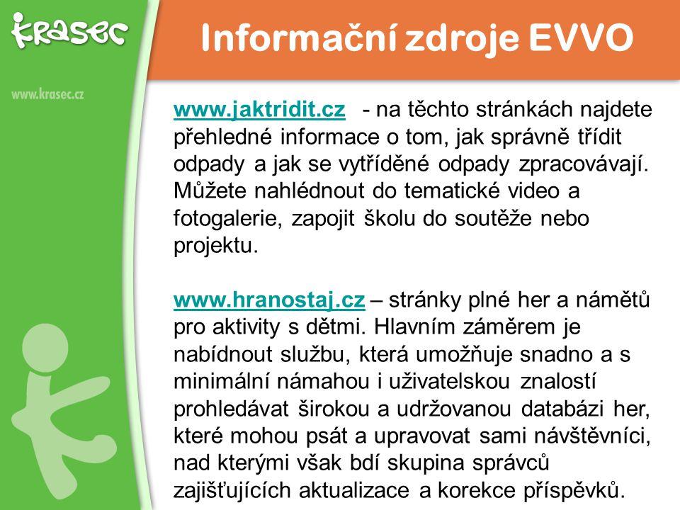 www.jaktridit.czwww.jaktridit.cz - na těchto stránkách najdete přehledné informace o tom, jak správně třídit odpady a jak se vytříděné odpady zpracovávají.