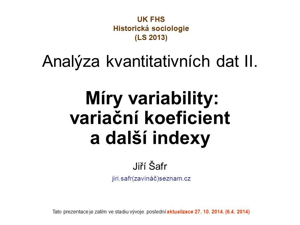 Porovnání IQV v podskupinách/ populacích (bude doplněno)