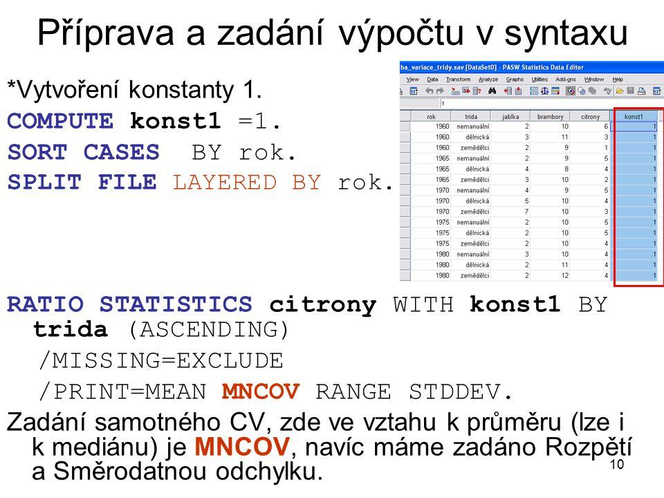 10 Příprava a zadání výpočtu v syntaxu *Vytvoření konstanty 1.