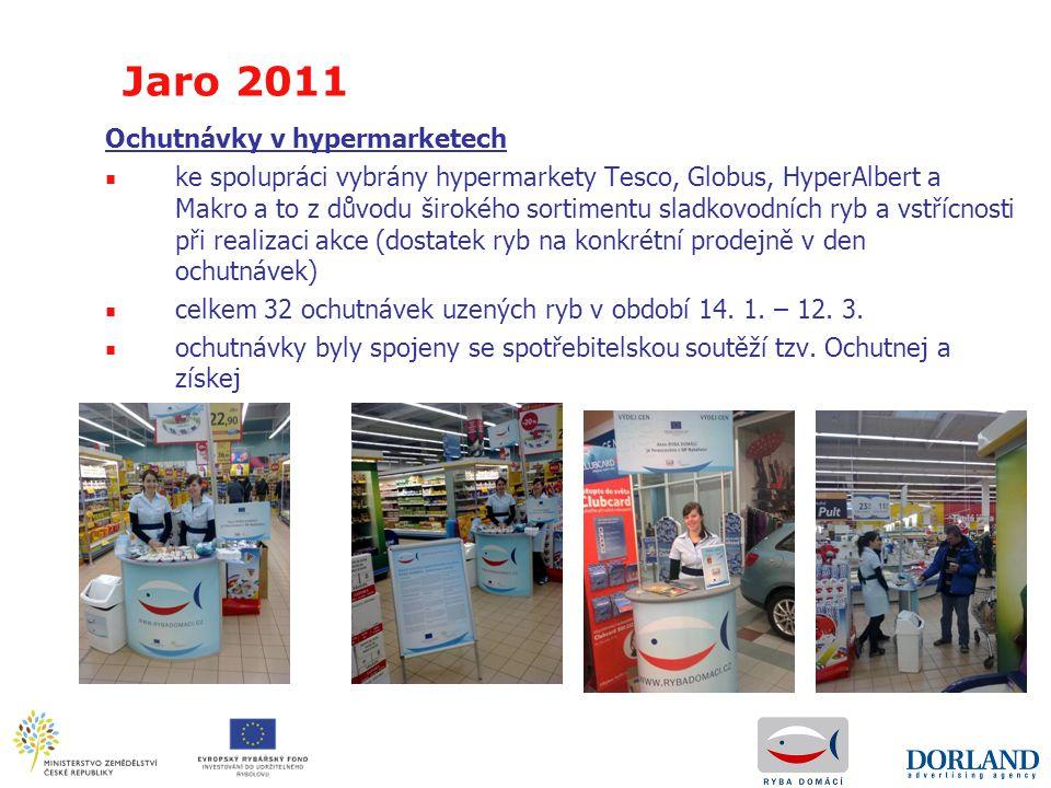 Ochutnávky v hypermarketech ■ ke spolupráci vybrány hypermarkety Tesco, Globus, HyperAlbert a Makro a to z důvodu širokého sortimentu sladkovodních ry