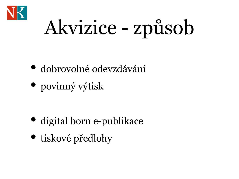 Akvizice - způsob dobrovolné odevzdávání povinný výtisk digital born e-publikace tiskové předlohy