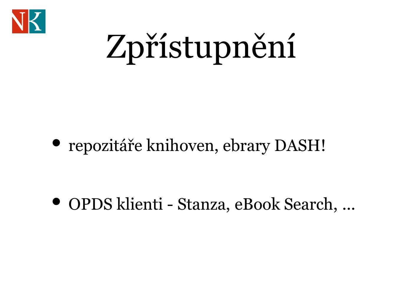 Zpřístupnění repozitáře knihoven, ebrary DASH! OPDS klienti - Stanza, eBook Search,...