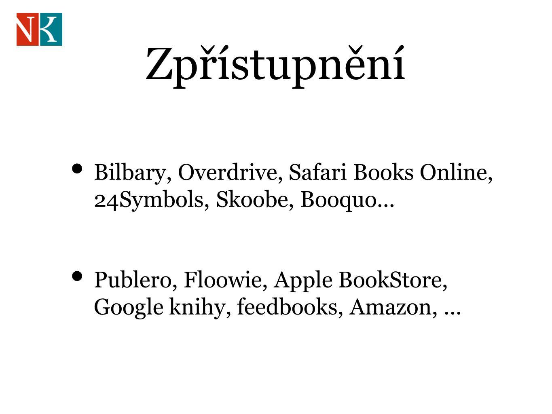 Zpřístupnění Bilbary, Overdrive, Safari Books Online, 24Symbols, Skoobe, Booquo...