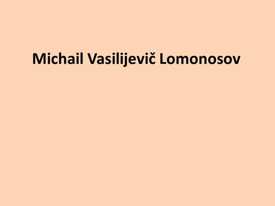 Michail Vasilijevič Lomonosov