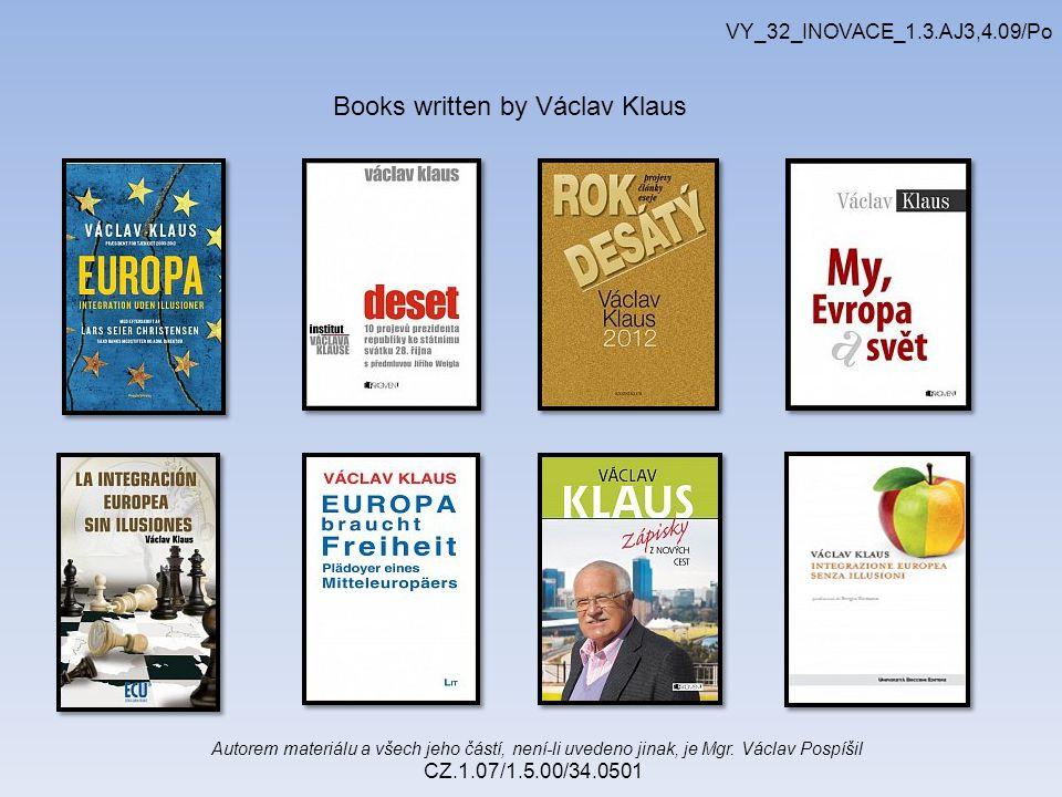 Autorem materiálu a všech jeho částí, není-li uvedeno jinak, je Mgr. Václav Pospíšil CZ.1.07/1.5.00/34.0501 VY_32_INOVACE_1.3.AJ3,4.09/Po Books writte