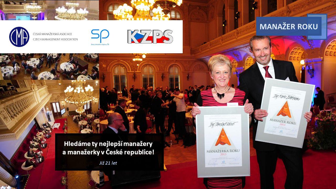 MANAŽER ROKU Hledáme ty nejlepší manažery a manažerky v České republice! Již 21 let