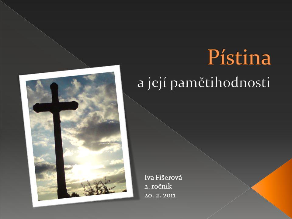 Iva Fišerová 2. ročník 20. 2. 2011