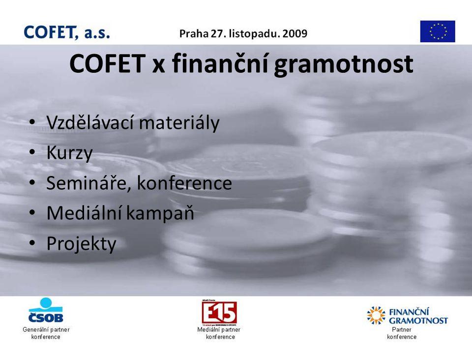 COFET x finanční gramotnost Vzdělávací materiály Kurzy Semináře, konference Mediální kampaň Projekty