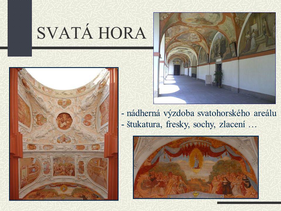 SVATÁ HORA - nádherná výzdoba svatohorského areálu - štukatura, fresky, sochy, zlacení …